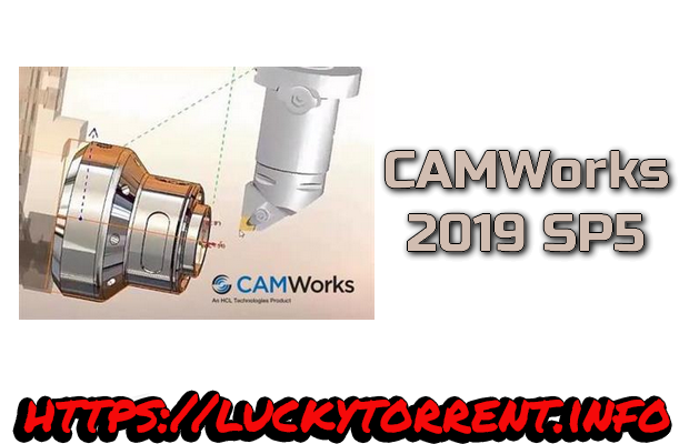 CAMWorks 2019 SP5 Torrent