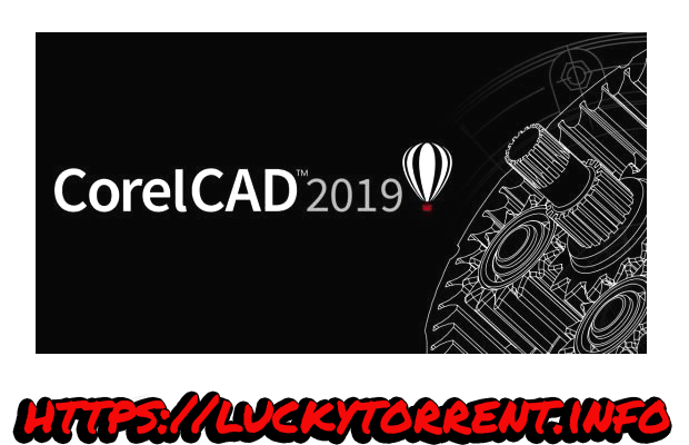 Corel Corporation CorelCAD 2019 SP0 Torrent