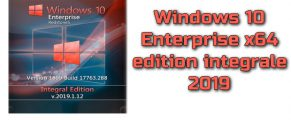 Windows 10 Enterprise 1809 x64 edition integrale