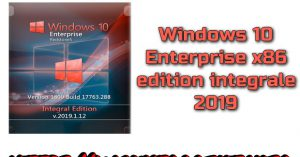 Windows 10 Enterprise 1809 x86 edition integrale