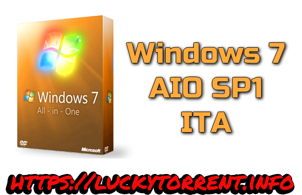 Windows 7 AIO SP1 ITA Torrent