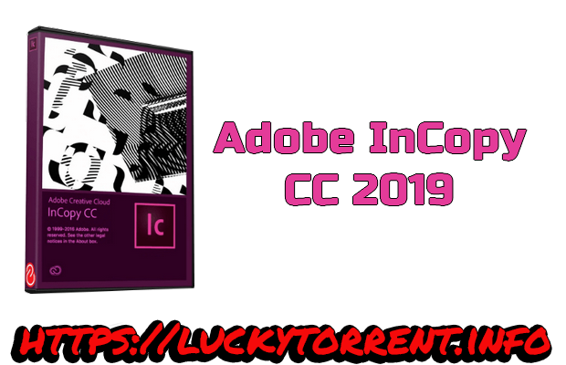Adobe InCopy CC 2019 Torrent