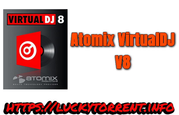 Atomix VirtualDJ 8 Torrent