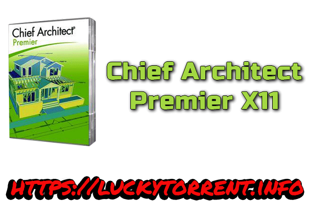 Chief Architect Premier X11 Torrent