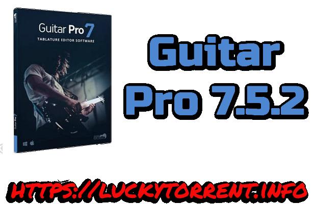 Guitar Pro 7.5.2 Torrent