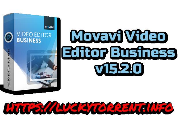 Movavi Video Editor Business v15.2.0 Torrent