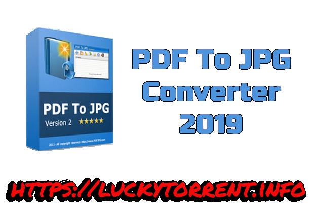PDF To JPG Converter 2019 Torrent