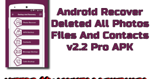 Recover Deleted All Photos, Files And Contacts v2.2 Pro APK