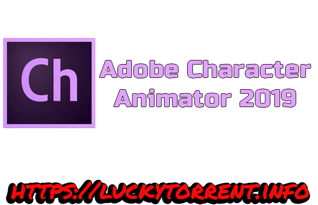 Adobe Character Animator 2019 Torrent