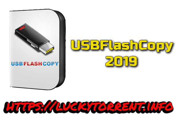 USBFlashCopy 2019 Torrent
