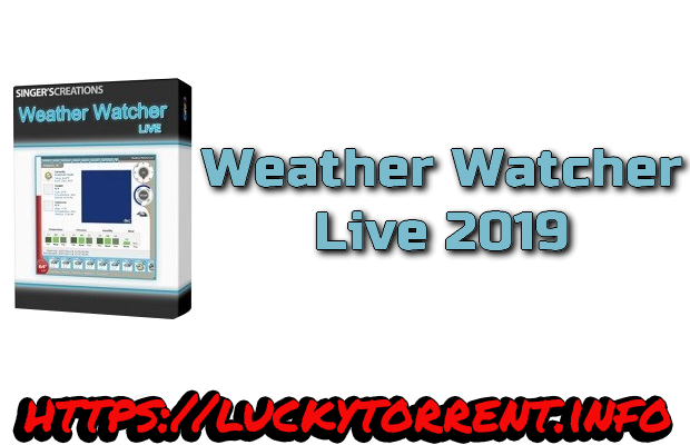 Weather Watcher Live 2019 Torrent