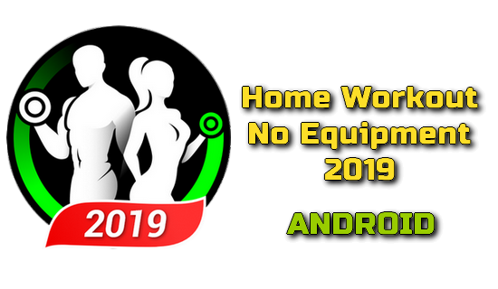 Home Workout No Equipment 2019 APK
