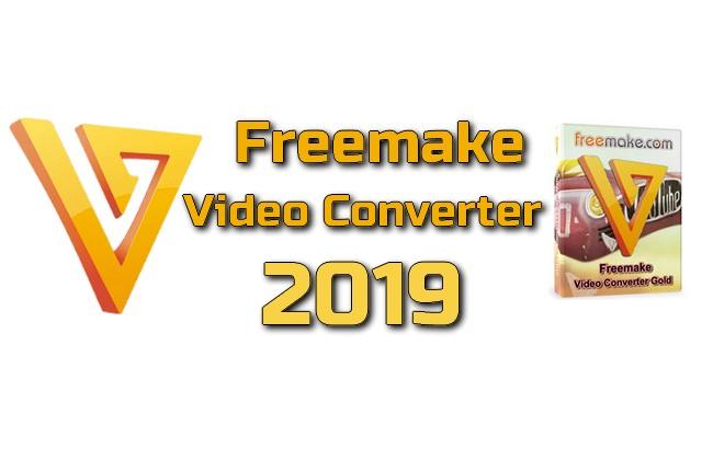 Photo of Freemake Video Converter 2019 avec Crack