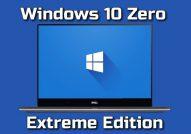 Windows 10 Zero Extreme Edition Torrent