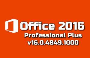 Microsoft Office 2016 Professional Plus v16.0.4849.1000