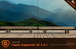 Topaz Gigapixel AI 4.3.1 Torrent
