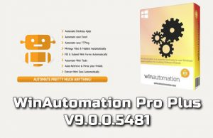 WinAutomation Pro Plus 9.0.0.5481