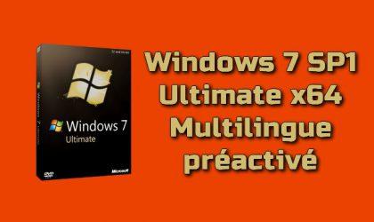 Windows 7 SP1 Ultimate x64 multilingue préactivé