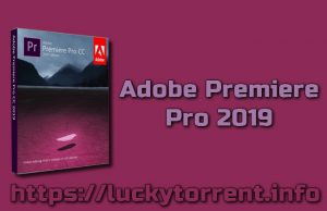 Adobe Premiere Pro 2019 Torrent