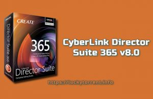 CyberLink Director Suite 365 v8.0 Torrent