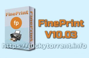 FinePrint 10.03 Torrent