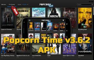 Popcorn Time v3.6.2 APK