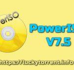 PowerISO 7.5 Torrent