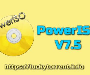 PowerISO 7.5 Torrent