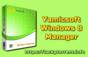 Yamicsoft Windows 8 Manager Torrent