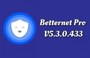 Betternet Pro 5.3.0.433 Torrent