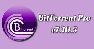 BitTorrent Pro v7.10.5 Torrent