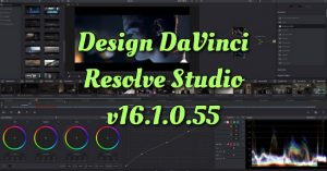 Design DaVinci Resolve Studio v16.1.0.55