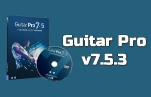Guitar Pro v7.5.3 Torrent