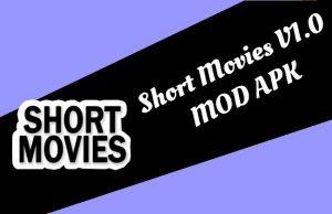 Short Movies MOD APK