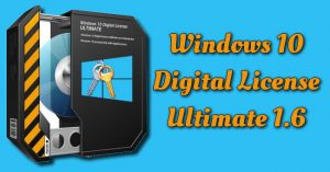 Windows 10 Digital License Ultimate 1.6 Torrent