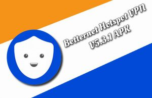 Betternet Hotspot VPN v5.3.1 APK