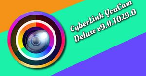 CyberLink YouCam Deluxe v9.0.1029.0 Torrent