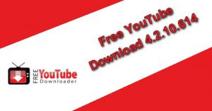 Free YouTube Download 2020