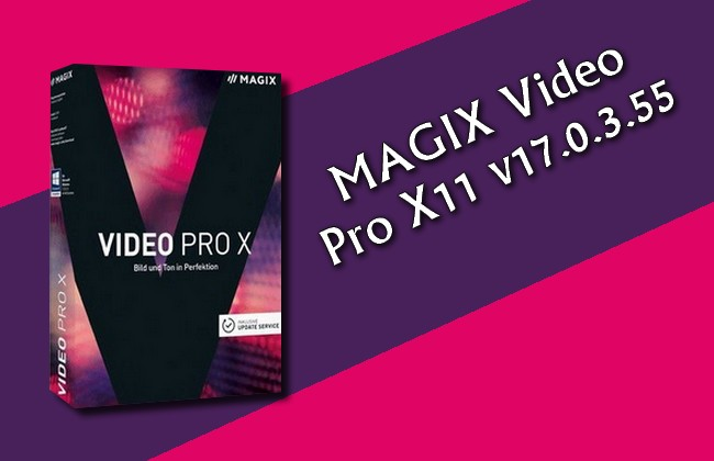 Photo of MAGIX Video Pro X11 v17.0.3.55 Torrent