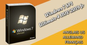 Windows 7 SP1 Ultimate X64 FR 2019