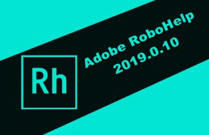 Adobe RoboHelp 2019.0.10 Torrent