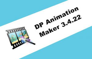 DP Animation Maker 3.4.22 Torrent