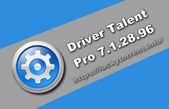 Photo of Driver Talent Pro 7.1.28.96 Torrent