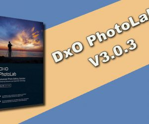 DxO PhotoLab 3.0.3 Torrent