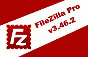 FileZilla Pro v3.46.2 Torrent