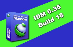 IDM 6.35 Build 18 Torrent
