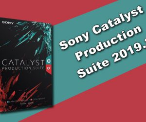 Sony Catalyst Production Suite 2019.2 Torrent