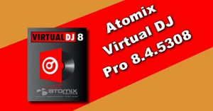 Atomix Virtual DJ Pro 8.4.5308 Torrent