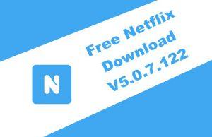 Free Netflix Download 5.0.7.122