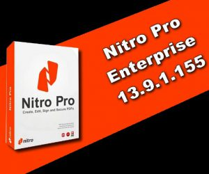 Nitro Pro Enterprise 13.9.1.155 Torrent